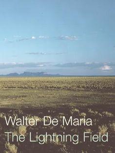Walter de Maria - Lightening Field