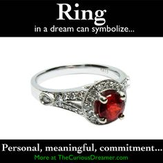 A ring as a dream symbol can mean...  More at TheCuriousDreamer...#dreammeaning #dreamsymbol