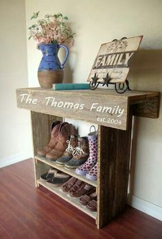A place for your boots - we'd have to make ours a little taller and a little longer, though