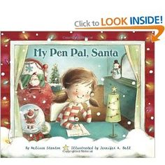 My Pen Pal, Santa: Melissa Stanton, Jennifer A. Bell: Sweet story-very appropriate for first grade. ❤ the illustrations. Make Your Case, Santa Letter, Christmas Books, Christmas Eve, Read Aloud, Book Publishing, Childrens Books, Lettering, Kids