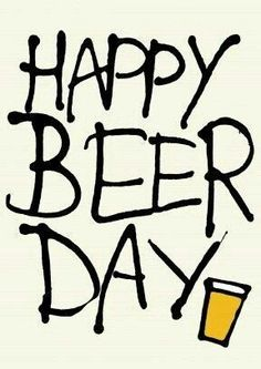 Happy Beer Day Funny Picture to share nº 14733 Birthday Jokes, Happy Birthday Man, Happy Birthday Quotes, Birthday Messages, Funny Birthday Cards, Birthday Images, Birthday Fun, Birthday Greetings, Birthday Wishes