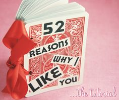 """This is perhaps the most adorable handmade Gift EVER! Turn a deck of cards into a 52 Reason """"Why I Like You"""" Book. This could be a cute Valentine's Day gift for a child's family: 52 Reasons Why I Like My Family Cute Valentines Day Gifts, Be My Valentine, Valentines Recipes, Homemade Valentines, Valentine Ideas, Homemade Gifts, Diy Gifts, Just In Case, Just For You"""