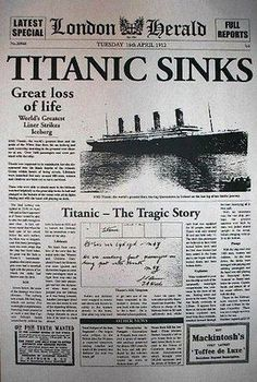 Titanic Ship sinks April Front page of London Herald newspaper Rms Titanic, Titanic Ship Sinking, Titanic Photos, Titanic Wreck, Newspaper Headlines, Old Newspaper, Newspaper Article, Historia Universal, Foto Transfer