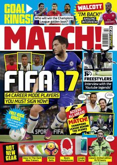 "In this Issue:    FIFA 17 Revealed: 64 career mode players you have to sign!    GOAL KINGS: The racce for the Champions League Golden Boot    Hot New Gear: Beats headphones, Google pixel, Messi's Limited Edition 10/10 Boots    Walcott ""I'm back!"" Awesome interview    Freestylers - The YouTube stars chat to MATCH!    Access all areas: MATCH! Champoins league behind the scenes    Top previews: Barcelona V Man. City, Chelsea V United, Plus loads more prem & CL Action!    EPIC 8 page pullout ins"