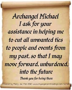 Archangel Michael - good prayer -  he also helps with Justice - I feel, light blue is his color Ray...                                                                                                                                                      More