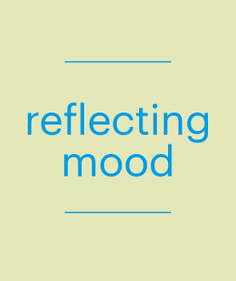 Reflect the mood of your target consumer.