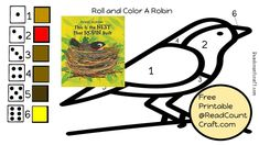 Preschool Math Game Roll and Color A Robin- Literacy and math free printables Preschool Math Games, Math Literacy, Math Activities, Preschool Activities, Nature Activities, Spring Activities, Number Recognition Activities, Curriculum Planning, Pre Writing