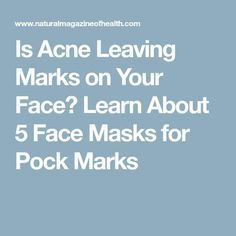 Is Acne Leaving Marks on Your Face? Learn About 5 Face Masks for Pock Marks Homemade Lip Balm, Face Scrub Homemade, Best Lip Balm, Organic Lip Balm, Face Masks, The Balm, Lips, Learning, Homemade Lipstick