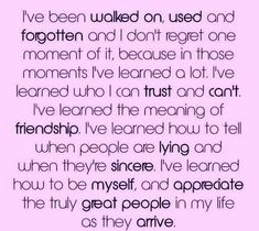 "Amen, more so when you get taken for granted for after everything you done and was not appreciated one bit. But a ""Bestfriend"" believes in rumors and not her own best friend. How screwed up is that. But those people are more important. Because truly that person wouldn't be where they are if it wasn't for her so called ""best friends"" family. Yet when they are no longer beneficial to her life its easier to drop her than be a real christian and work things out."