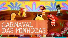 """Carnaval das minhocas -- DVD """"Vem dançar com a gente"""" - Palavra Cantada"""
