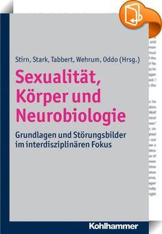 Sexualität, Körper und Neurobiologie    ::  Körper und Sexualität sind Themen, die zunehmend in den Fokus der Hirnforschung rücken. Dabei interessieren die Grundlagen des sexuellen Verhaltens, das Begehren, die unterschiedlichen sexuellen Orientierungen und der sexuelle wie auch soziale Umgang miteinander.  In diesem Buch fassen führende Forscher die neuesten Erkenntnisse über Körper und Sexualität vor dem Hintergrund aktueller Hirnforschung zusammen. Interessant ist der interdisziplin...