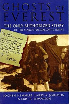 From 2.35 Ghosts Of Everest: The Authorised Story Of The Search For Mallory And Irvine