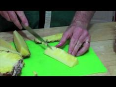 How to prepare Pineapples.