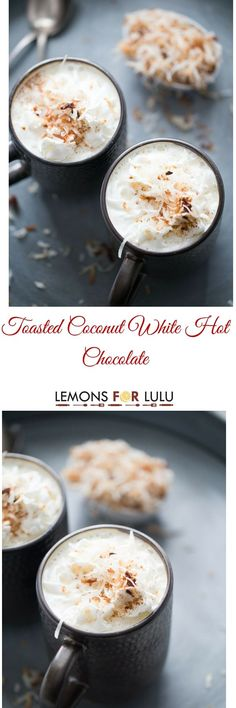 This creamy white hot chocolate is life changing!  It's lusciously rich with the nutty taste of toasted coconut!