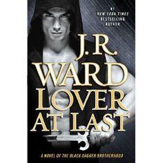 Lover At Last: A Novel of the Black Dagger Brotherhood