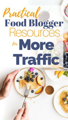 Practical Food Blogger Resources for More Traffic - Trying to learn more about food blogging? Wishing your food blog had more traffic? Want to know how other food bloggers are growing their followers on Pinterest? This post has answers.