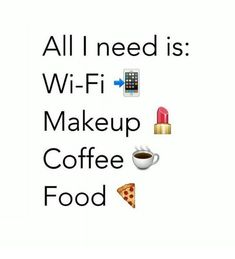 📲💄☕️🍕. Makeup Humor, Infp, Coffee Recipes, Gemini, Mascara, It Hurts, Make Up, Quotes, Twins