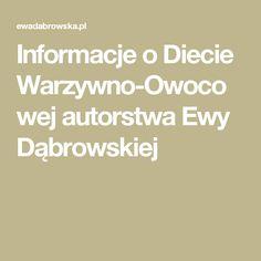 Informacje o Diecie Warzywno-Owocowej autorstwa Ewy Dąbrowskiej