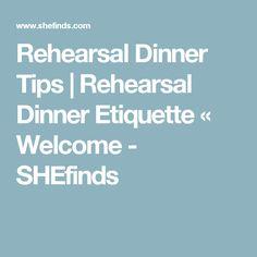 Rehearsal Dinner Tips   Rehearsal Dinner Etiquette « Welcome - SHEfinds