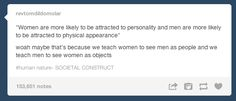 On attraction: | The 31 Realest Tumblr Posts About Being A Woman