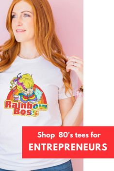 Rainbow Boss Tee — For lady bosses who want a fun 80's inspired graphic tee- 'Rainbow Brite!' Click through to shop loads more unique, cute and colorful graphic tees for female entrepreneurs.    #entrepreneurlifestyle#fashionideas#promoteyourbusiness#brandambassador#entrepreneurlife