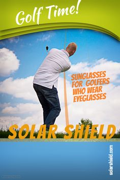Golf time is Solar Shield time!