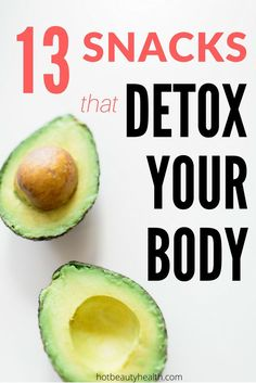 13 Detox Snacks for Clean Eating and Glowing Skin- Getting the junk out of your body will make you feel a whole lot better. Includes healthy recipe ideas, diet tips and a free printable cheatsheet on ways to detox and cleanse your body daily.