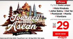 Tired of your routine ? It's time to forget about it for a moment and go traveling, because you can ! Take your friends to fly across Asean with you, with AirAsia Journey Across Asean promotion on Airpaz. Fly from Kuala Lumpur to Kota Kinabalu, Johor Bahru, Hat Yai, Pontianak, and many other destination starting from RM 29 ! www.airpaz.com