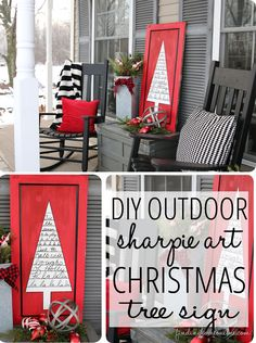 "You had me at ""Sharpie!"" Outdoor Christmas Decorating: Sharpie Art Tree Sign on a Christmas Porch by Finding Home Christmas Porch, Noel Christmas, Merry Little Christmas, Outdoor Christmas Decorations, Christmas Signs, Christmas Projects, All Things Christmas, Winter Christmas, Holiday Crafts"