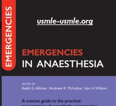 DOWNLOAD Emergencies in Anaesthesia 2nd Edition - http://usmle-usmle.org/download-emergencies-anaesthesia-2nd-edition/