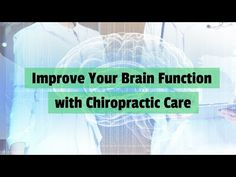 Improve Your Brain Function with Chiropractic Care goldcoastchiropractor.com