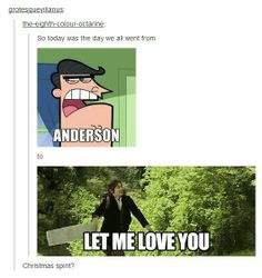 I feel like Anderson is just a wonderful representation of me. Seriously. <-- Nope, he's the representation of the entire fandom, too!