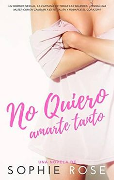 No Quiero Amarte Tanto - Sophie Rose I Love Reading, Book Club Books, Feelings, My Love, Children, Kindle, Netflix, Inspiration, Books To Read