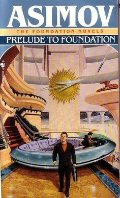 Prelude to Foundation, by Isaac Asimov, Science Fiction