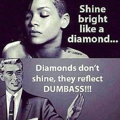 I like Rihanna but this is funny!