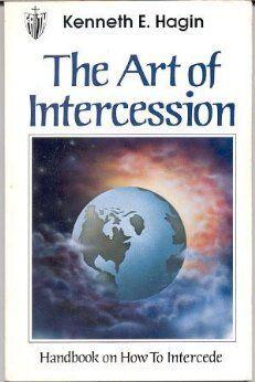 The Art of Intercession: Kenneth E. Hagin: Amazon.com: