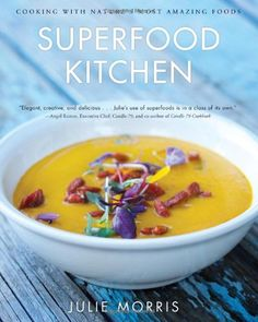 Superfood Kitchen: Cooking with Nature's Most Amazing Foods by Julie Morris http://smile.amazon.com/dp/145490352X/ref=cm_sw_r_pi_dp_yIbovb0F7Z8FC