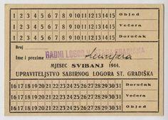 CROATIA * WWII-USTASHA-NDH *1944 CONCENTRATION CAMP STARA GRADIŠKA MEAL CARD*RR.  http://www.ebay.com/itm/CROATIA-WWII-USTASHA-NDH-1944-CONCENTRATION-CAMP-STARA-GRADI-KA-MEAL-CARD-RR-/160473241236?pt=Paper_Money=item255cf35694