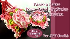 Passo a Passo Porta papel higiênico Flor de Cerejeira por JNY Crochê