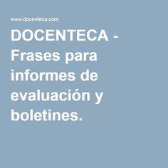 DOCENTECA - Frases para informes de evaluación y boletines. English Class, I School, Craft Stick Crafts, Grammar, Teacher, Education, Children's Magazines, Kids Psychology, Kid Art