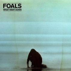 """""""What Went Down"""" by Foals added to Walking Like A Badass playlist on Spotify From Album: What Went Down"""