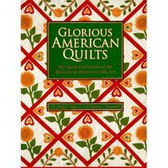 Glorious American Quilts by Sharon L. Eisenstat