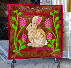 ❤ =^..^= ❤  A Quilt and A Prayer:  Easter Bunny!!!
