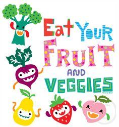 Fruits and Viggies! Yum