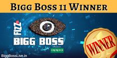 All about Bigg Boss 11 winner, Bigg Boss 11 winner Prediction, Who is the final winner of Bigg Boss season 11, Who will win Bigg Boss season 11 in 2017. #lafitnessmembershippricesfees,