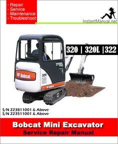 Bobcat 442 mini excavator service manual 522311001 528611001 pdf bobcat 320 320l 322 mini excavator service manual 223811001 223511001 fandeluxe Images