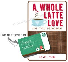 Starbucks Coffee Latte Gift Card Personalized Printable for Teacher Appreciation-End of the Year Gift