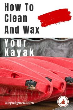 Why waxing and cleaning your kayak is important. Then we take you through the steps on how to wax your kayak after preparation Kayak Camping, Canoe And Kayak, Kayak Cart, Camping Tips, Bass Fishing Tips, Kayak Fishing, Saltwater Fishing, Kayak For Beginners, Angler Kayak