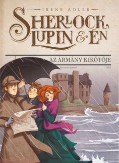 Az ármány kikötője · Irene Adler · (Sherlock, Lupin és én 11.) Irene Adler, Sherlock Holmes, My Books, Audiobooks, This Book, Fan Art, Urban, Reading, Fictional Characters