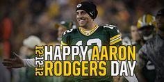 Happy Aaron Rodgers Day!!